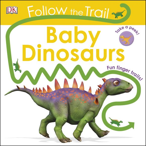 Board book cover of Follow The Trail Baby Dinosaurs