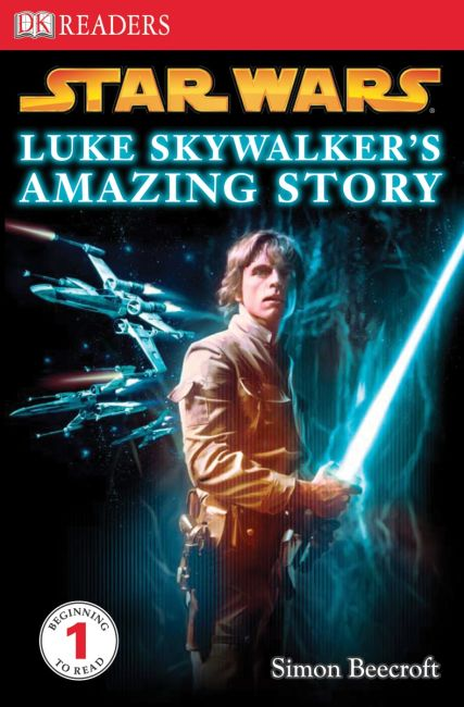 Paperback cover of DK Readers L1: Star Wars: Luke Skywalker's Amazing Story