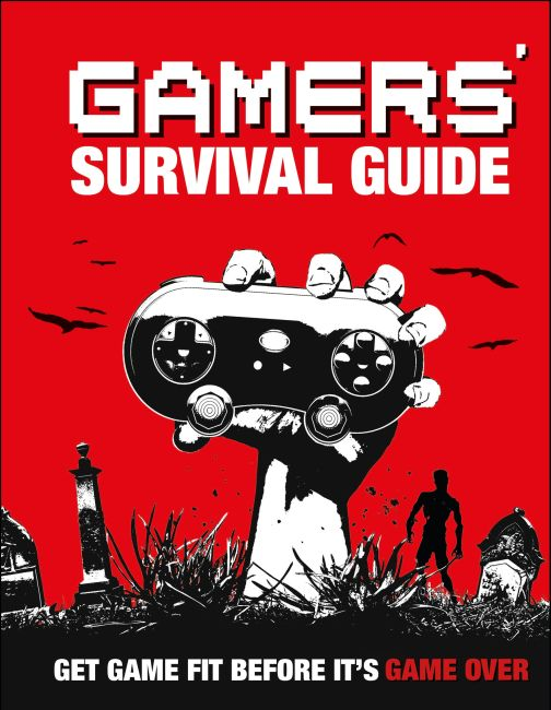 Hardback cover of Gamers' Survival Guide