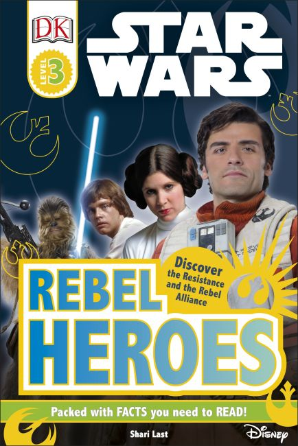 Hardback cover of DK Readers L3: Star Wars: Rebel Heroes