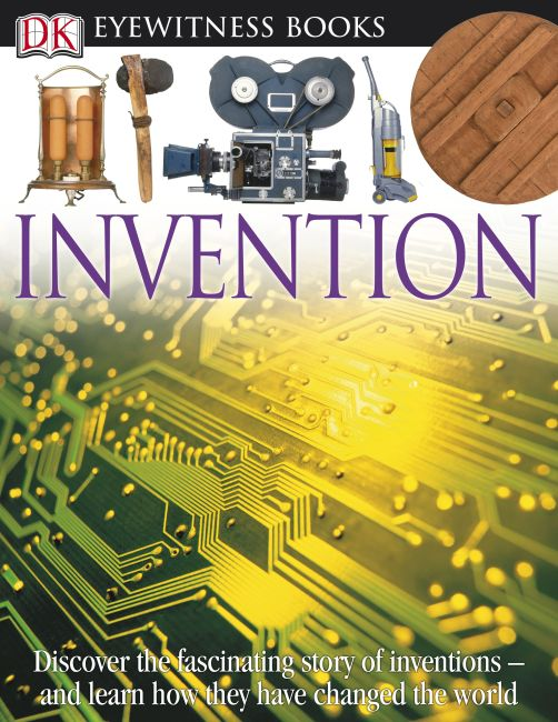 Hardback cover of DK Eyewitness Books: Invention