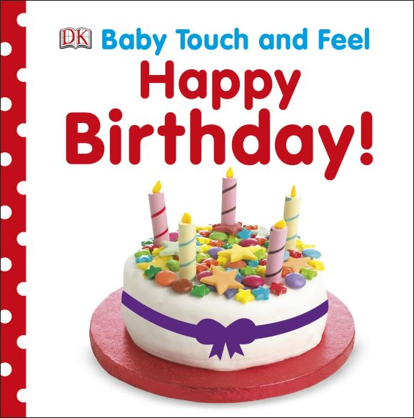 Board book cover of Baby Touch and Feel: Happy Birthday