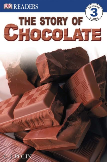 Paperback cover of DK Readers L3: The Story of Chocolate