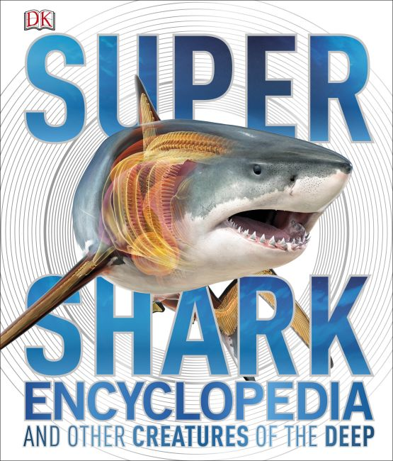 Hardback cover of Super Shark Encyclopedia