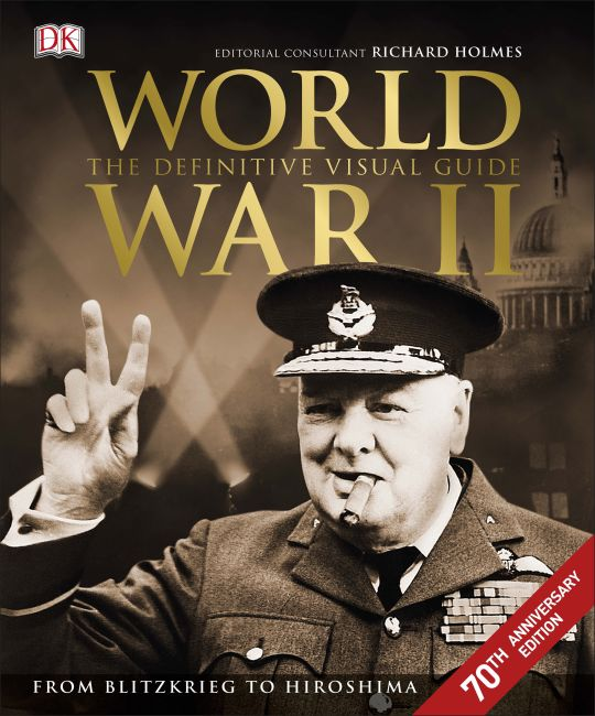 Hardback cover of World War II The Definitive Visual Guide