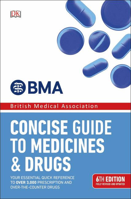 Paperback cover of BMA Concise Guide to Medicines and Drugs