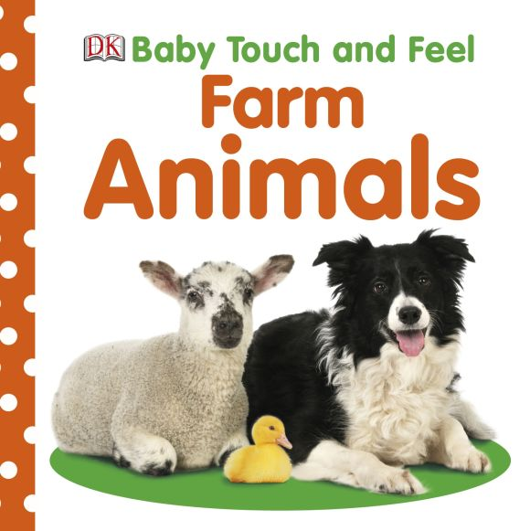 Board book cover of Baby Touch and Feel Farm Animals