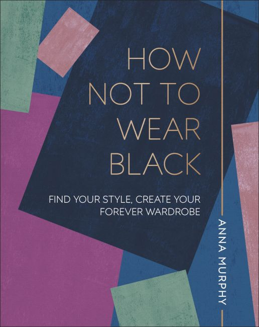 Hardback cover of How Not to Wear Black