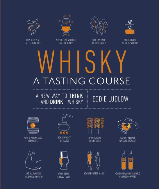 Hardback cover of Whisky A Tasting Course