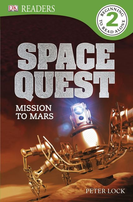 Paperback cover of DK Readers L2: Space Quest: Mission to Mars