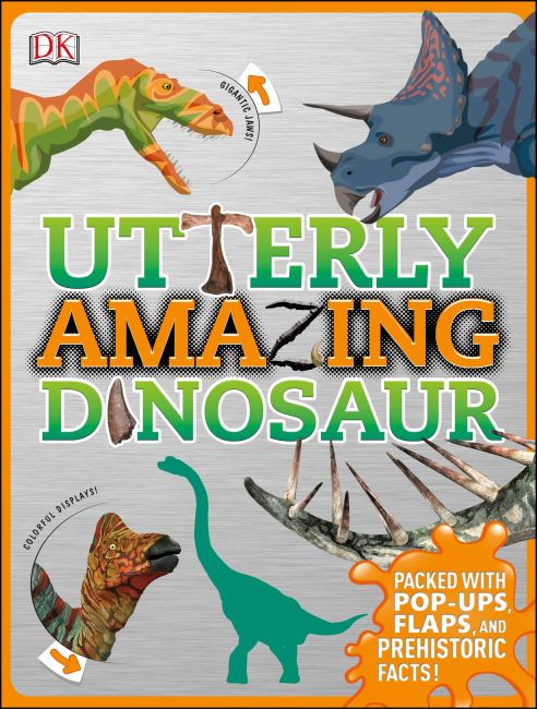 Hardback cover of Utterly Amazing Dinosaur