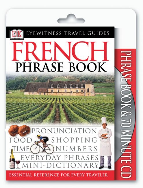 Paperback cover of Eyewitness Travel Guides: French Phrase Book & CD
