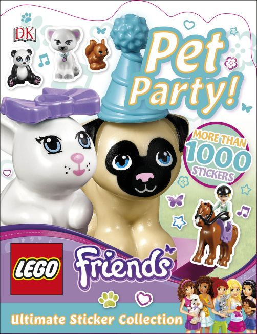 Paperback cover of LEGO Friends Pet Party! Ultimate Sticker Collection