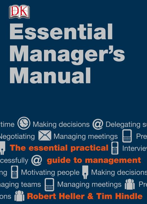 Hardback cover of DK Essential Managers: The Essential Manager's Manual