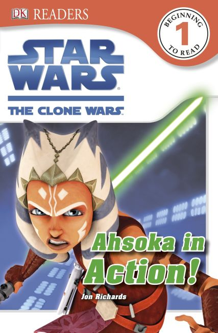 Paperback cover of DK Readers L1: Star Wars: The Clone Wars: Ahsoka in Action!