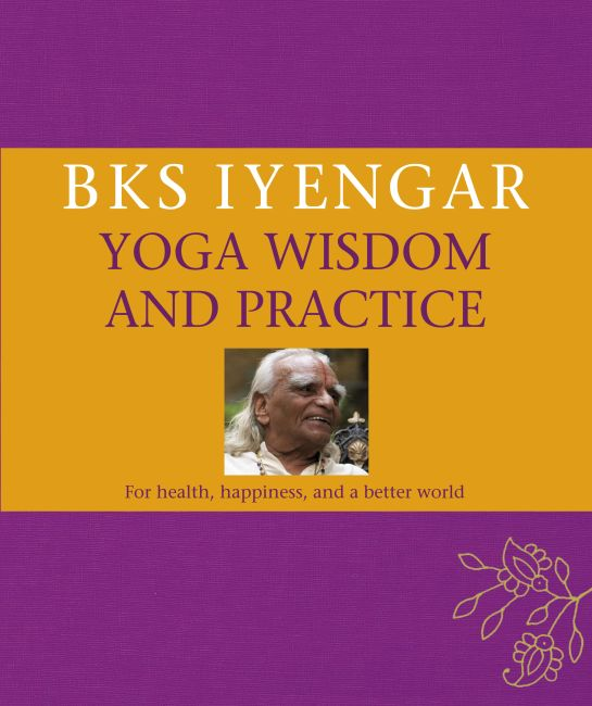 eBook cover of B.K.S. Iyengar Yoga Wisdom and Practice