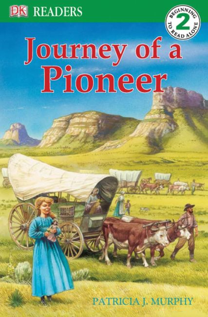 Paperback cover of DK Readers L2: Journey of a Pioneer