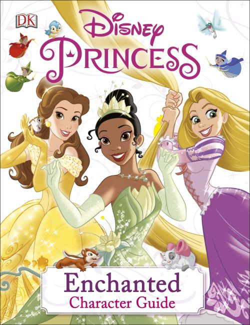 Hardback cover of Disney Princess Enchanted Character Guide