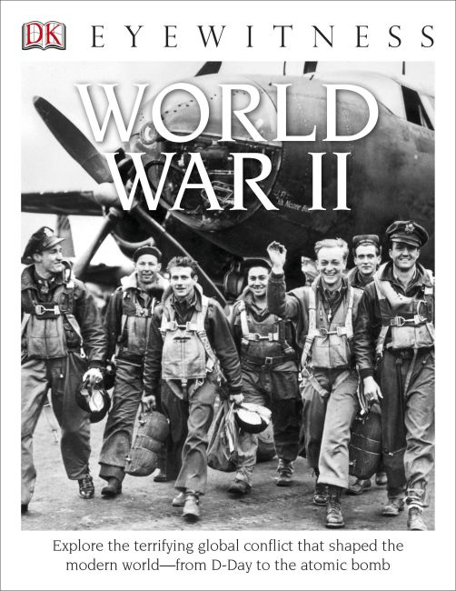 Hardback cover of DK Eyewitness Books: World War II