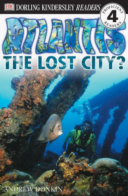 Paperback cover of DK Readers L4: Atlantis: The Lost City?