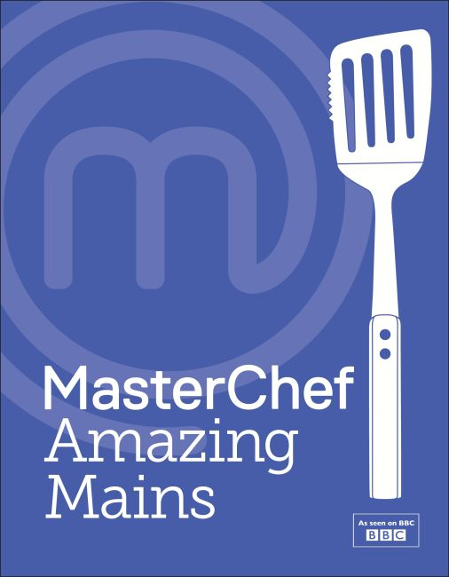 Hardback cover of MasterChef Amazing Mains