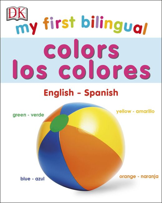 Board book cover of My First Bilingual Colours