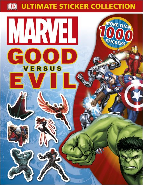 Paperback cover of Ultimate Sticker Collection: Marvel Good versus Evil
