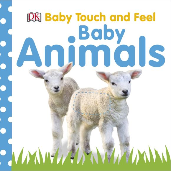 Board book cover of Baby Touch and Feel: Baby Animals