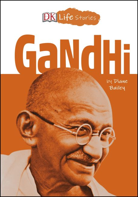 Hardback cover of DK Life Stories: Gandhi