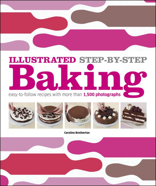 Hardback cover of Illustrated Step-by-Step Baking