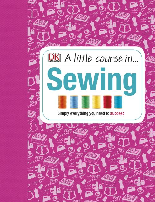 Hardback cover of A Little Course in Sewing