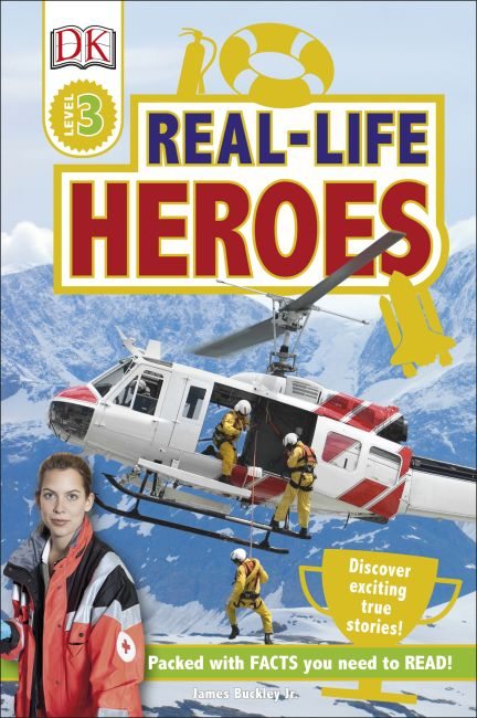 Hardback cover of DK Readers L3: Real-Life Heroes