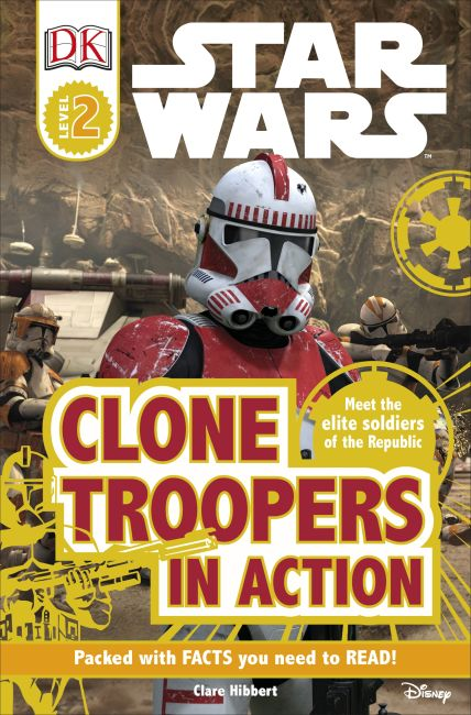 Paperback cover of DK Readers L2: Star Wars: Clone Troopers in Action