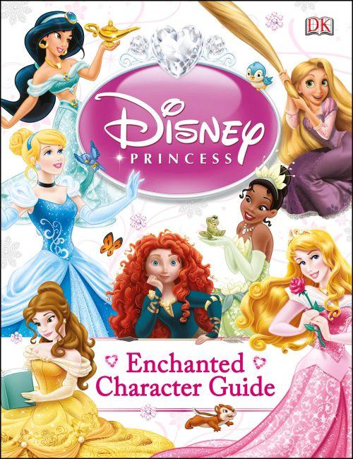 Hardback cover of Disney Princess Enchanted Character Guide