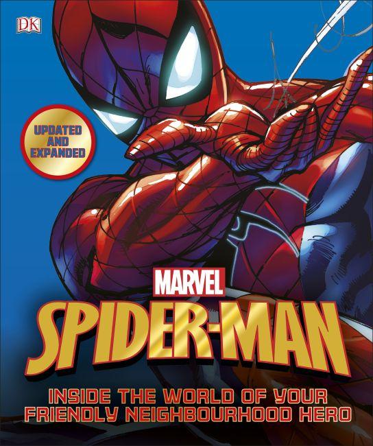 Hardback cover of Spider-Man Inside the World of Your Friendly Neighbourhood Hero