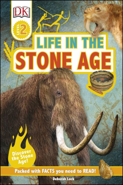 Hardback cover of DK Readers L2: Life In the Stone Age