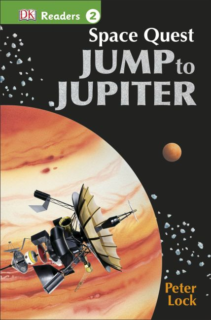 Paperback cover of DK Readers L2: Space Quest: Jump to Jupiter