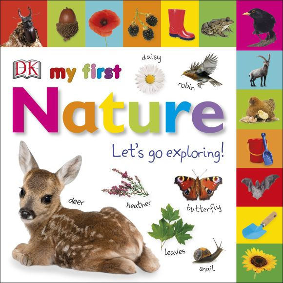 Board book cover of My First Nature Let's Go Exploring