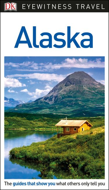 Flexibound cover of DK Eyewitness Travel Guide Alaska