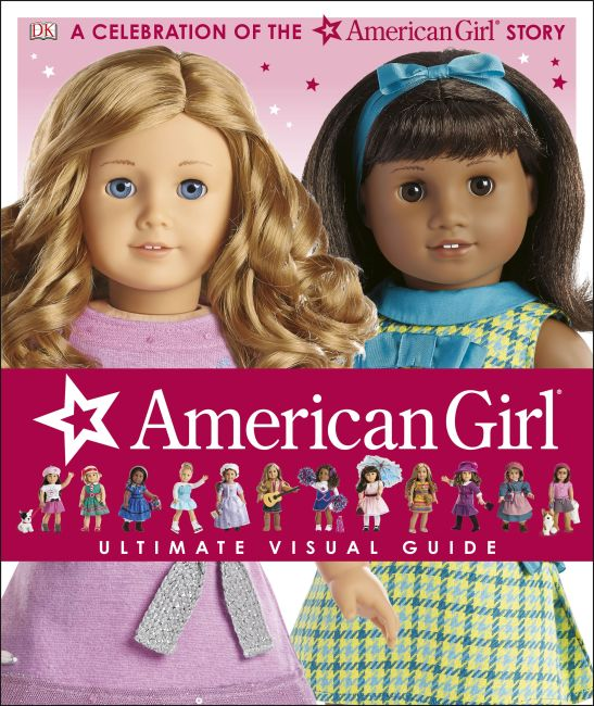 Hardback cover of American Girl: Ultimate Visual Guide