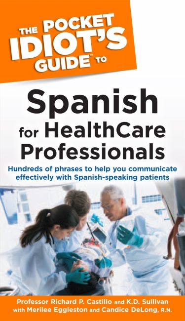 eBook cover of The Pocket Idiot's Guide to Spanish For Health Care Professionals
