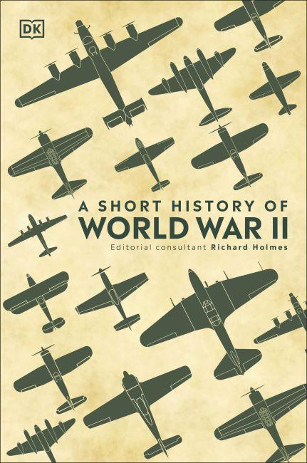 Hardback cover of A Short History of World War II