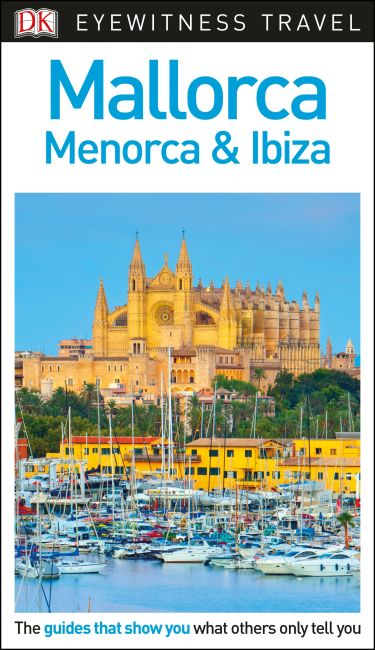 eBook cover of DK Eyewitness Travel Guide Mallorca, Menorca and Ibiza