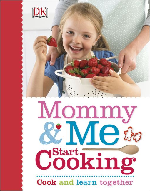Hardback cover of Mommy and Me Start Cooking
