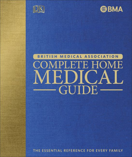 Hardback cover of BMA Complete Home Medical Guide