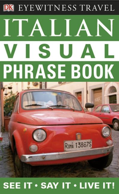 eBook cover of Eyewitness Travel Guides: Italian Visual Phrase Book