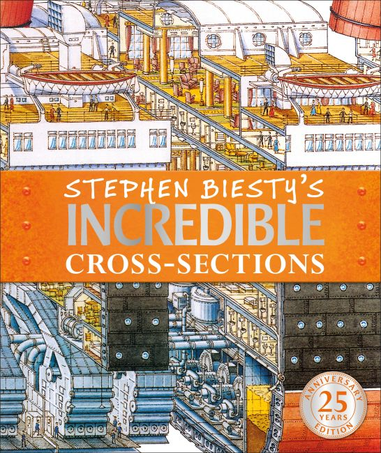 Hardback cover of Stephen Biesty's Incredible Cross-Sections