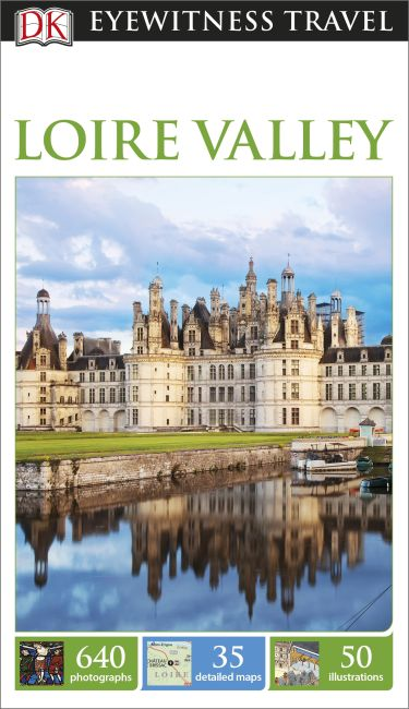Paperback cover of DK Eyewitness Loire Valley