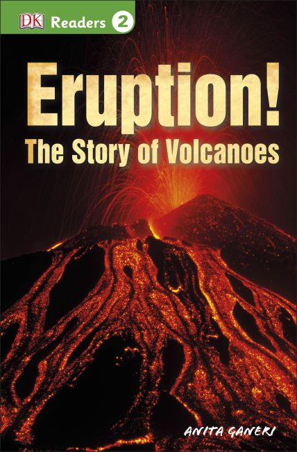 Paperback cover of DK Readers L2: Eruption!: The Story of Volcanoes