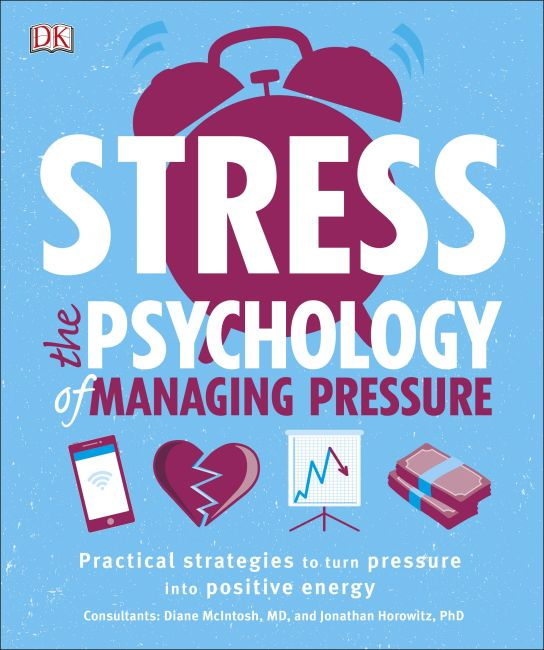 Paperback cover of Stress The Psychology of Managing Pressure